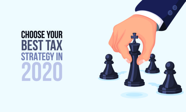 Choose Your Best Tax Strategy in 2020