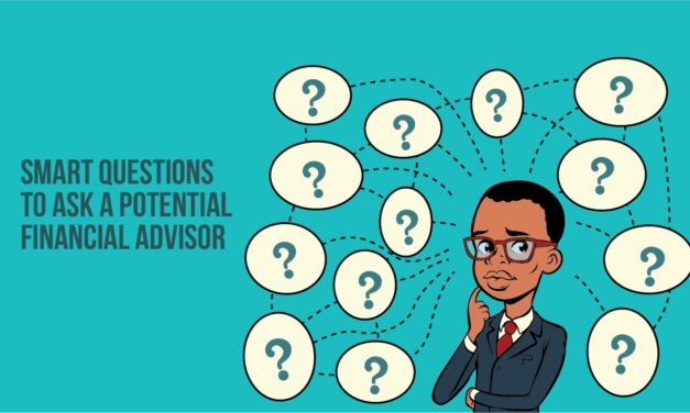 Smart Questions to Ask a Potential Financial Advisor