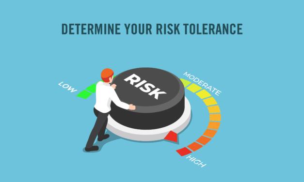 Determine Your Risk Tolerance