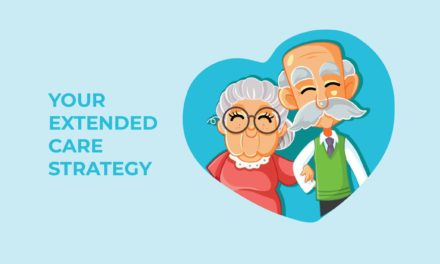 Your Extended Care Strategy