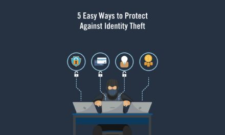 5 Easy Ways to Protect Against Identity Theft