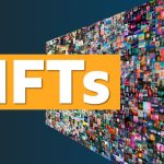 Everyone is Talking About NFTs