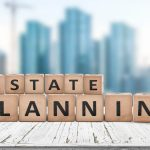 Estate Planning Awareness Month: Rethink These 8 Estate Strategy Myths